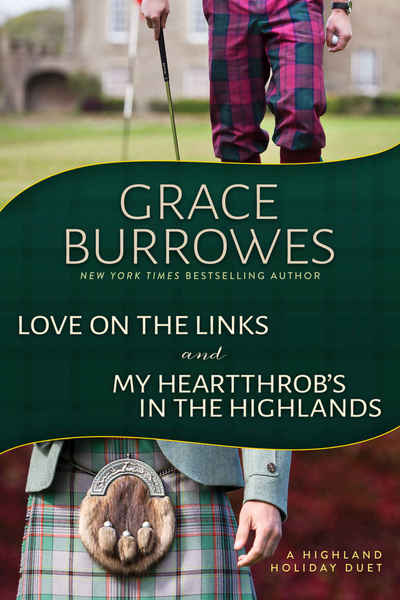 Must Love Scotland by Grace Burrowes