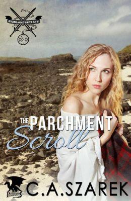 The Parchment Scroll by C.A. Szarek