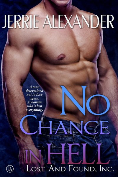 No Chance in Hell by Jerrie Alexander