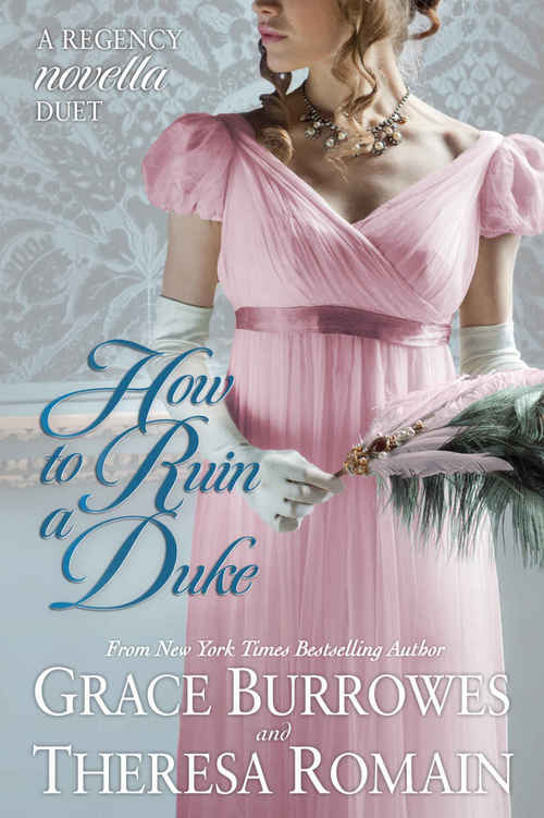 How To Ruin A Duke by Grace Burrowes