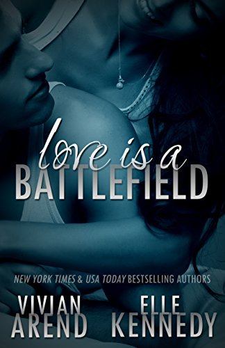 Love is a Battlefield by Elle Kennedy