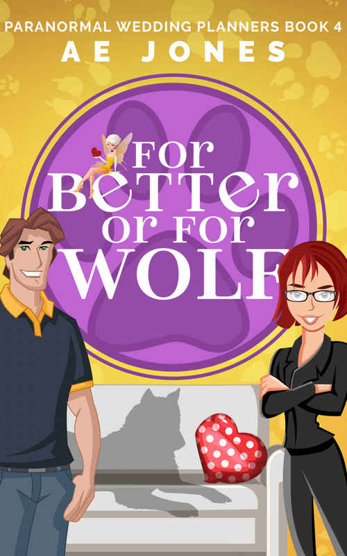 For Better or For Wolf by A.E. Jones