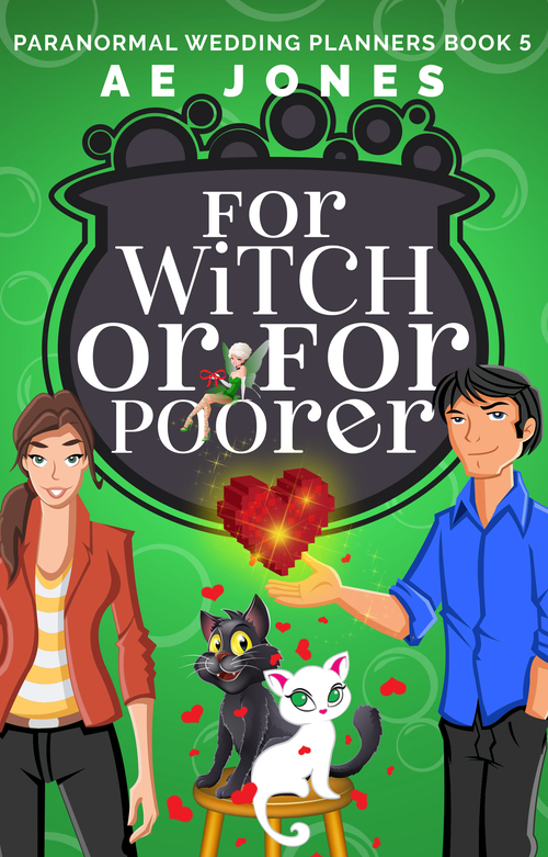 For Witch or For Poorer by A.E. Jones