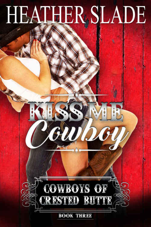 KISS ME COWBOY