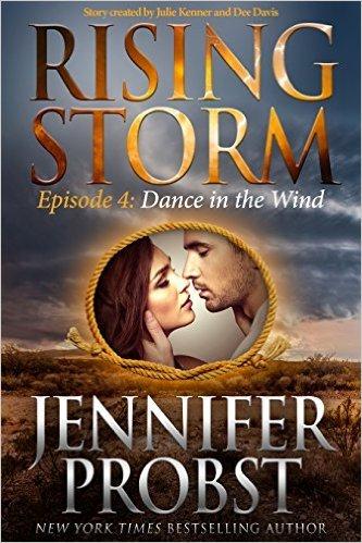 Dance in the Wind by Jennifer Probst