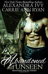 Abandoned and Unseen by Alexandra Ivy