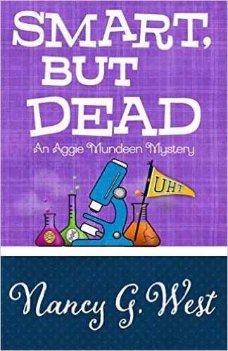 Smart, But Dead by Nancy G. West