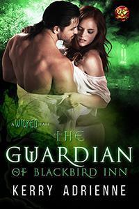 THE GUARDIAN OF BLACKBIRD INN