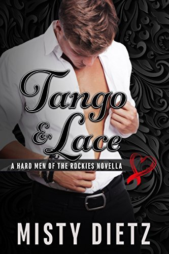 Tango & Lace by Misty Dietz