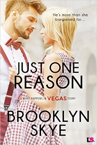 Just One Reason by Brooklyn Skye