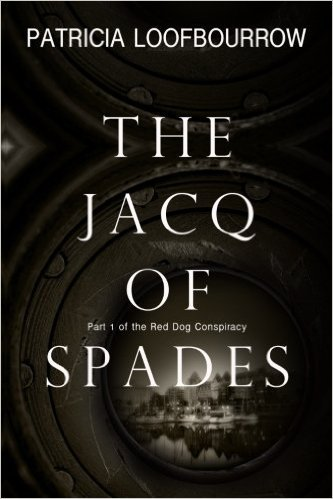 The Jacq of Spades by Patricia Loofbourrow