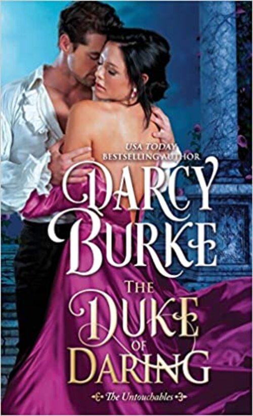 The Duke of Daring by Darcy Burke