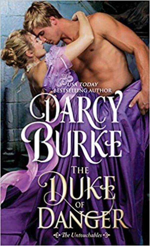 The Duke of Danger by Darcy Burke