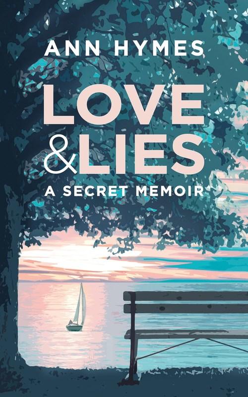 Love & Lies by Ann Hymes