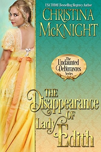 THE DISAPPEARANCE OF LADY EDITH