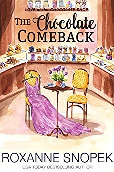 The Chocolate Comeback by Roxanne Snopek