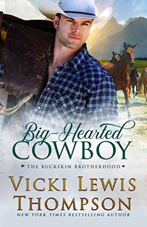 Big-Hearted Cowboy by Vicki Lewis Thompson