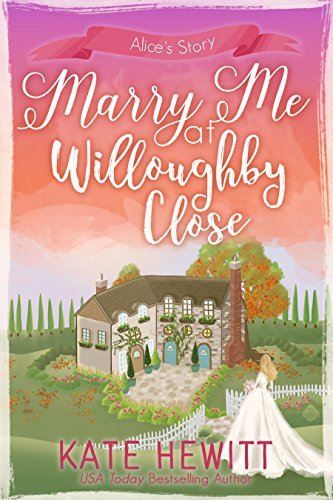 Marry Me at Willoughby Close by Kate Hewitt