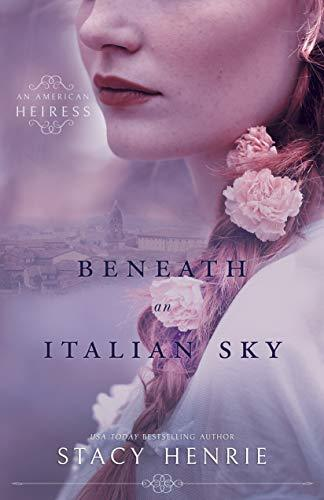 BENEATH AN ITALIAN SKY