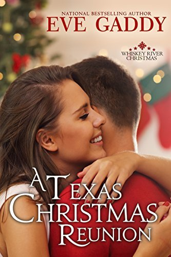 A Texas Christmas Reunion by Eve Gaddy