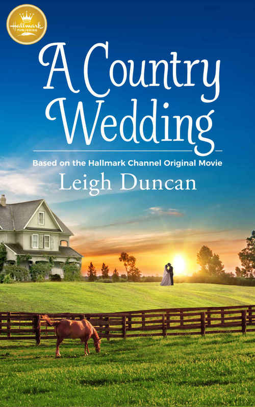 A Country Wedding by Leigh Duncan