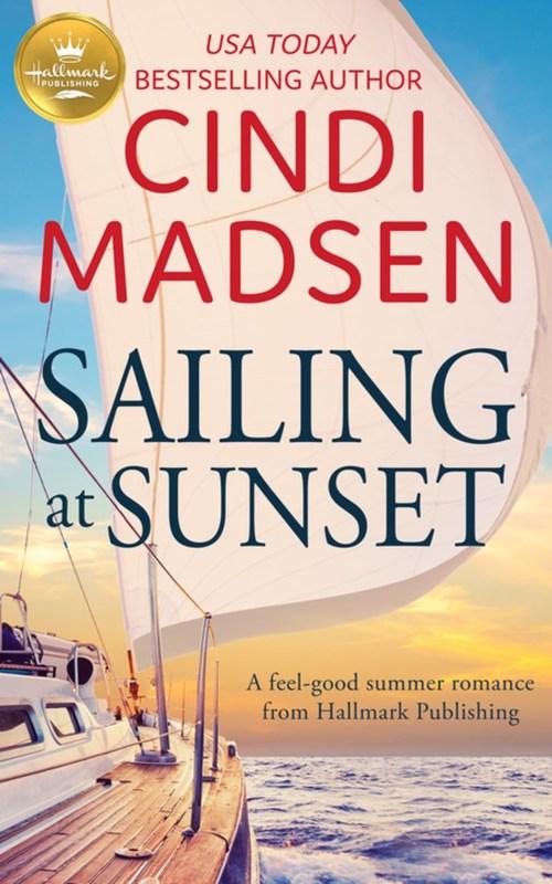 Sailing at Sunset by Cindi Madsen