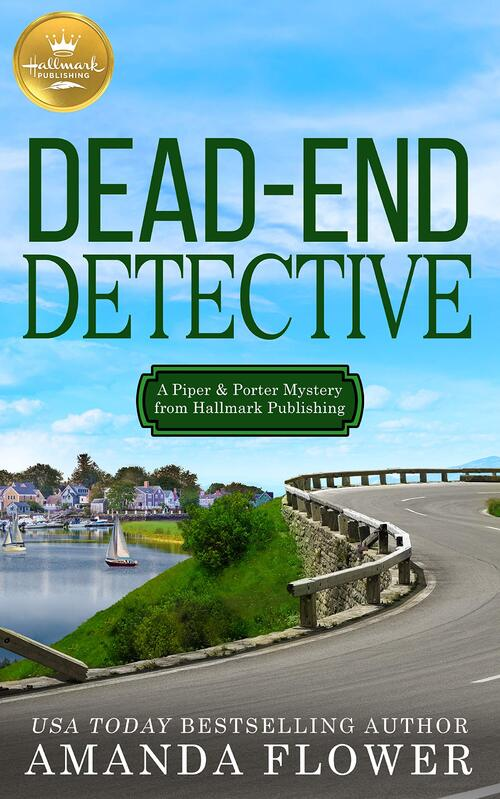 Dead End Detective by Amanda Flower