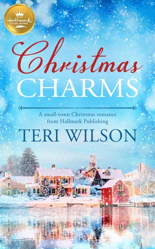 Christmas Charms by Teri Wilson