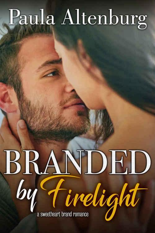 Branded by Firelight by Paula Altenburg