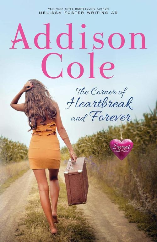 The Corner of Heartbreak and Forever by Addison Cole