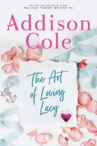 The Art of Loving Lacy by Addison Cole