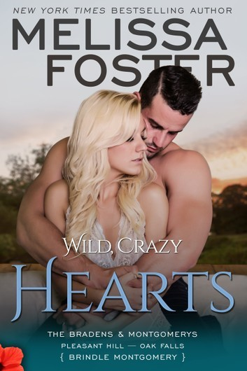 Wild, Crazy Hearts by Melissa Foster