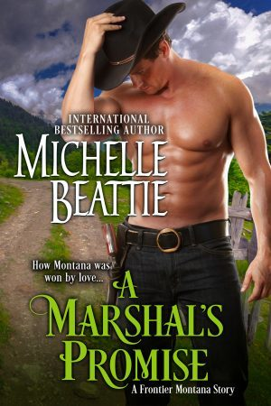 A Marshal's Promise by Michelle Beattie