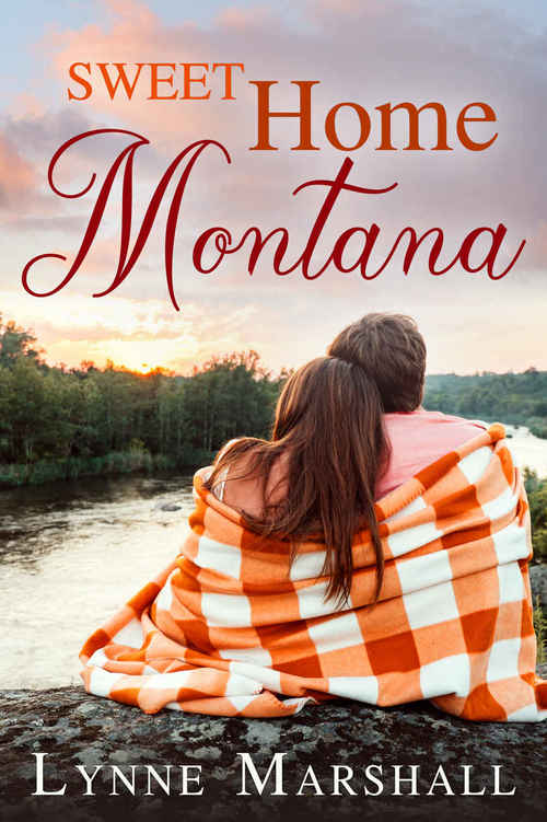 Sweet Home Montana by Lynne Marshall
