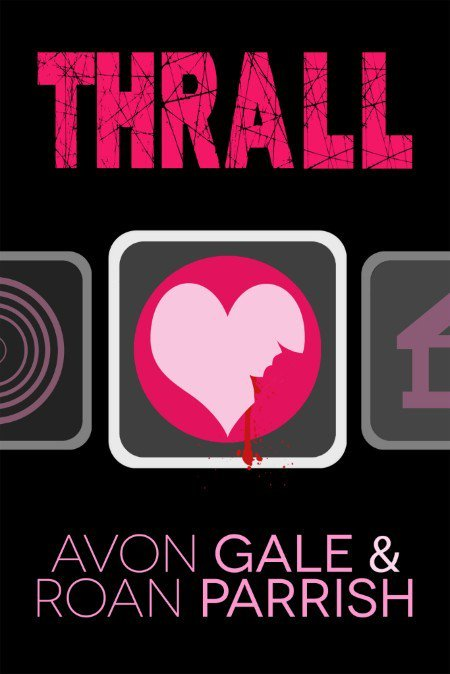 Thrall by Avon Gale