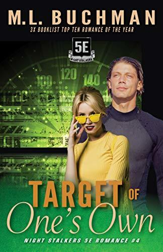Target of One's Own by M.L. Buchman