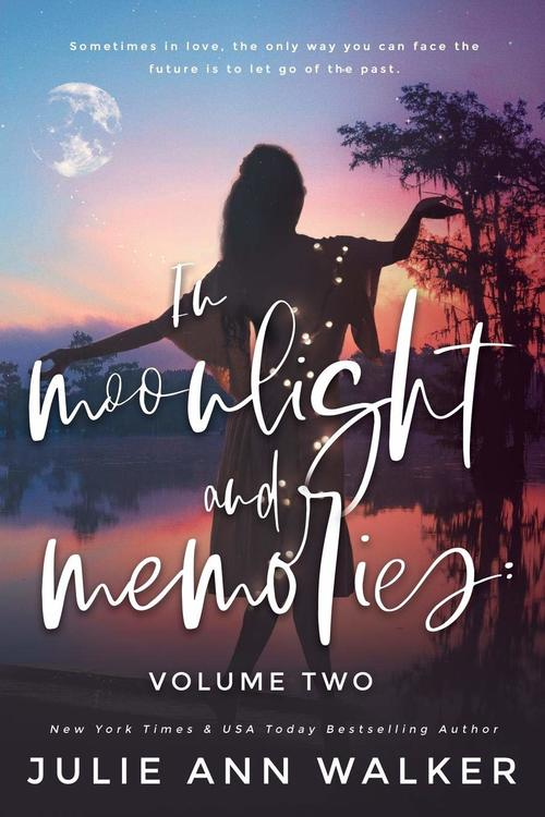 In Moonlight and Memories by Julie Ann Walker