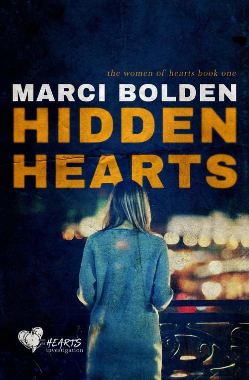 Hidden Hearts by Marci Bolden