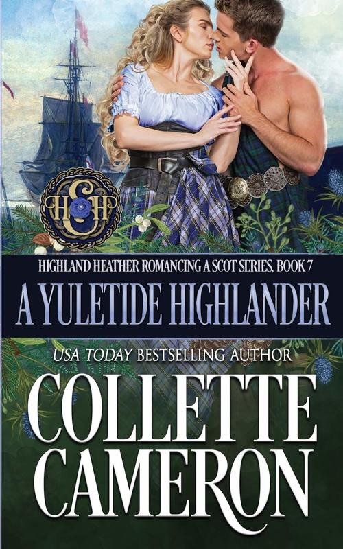 A Yuletide Highlander by Collette Cameron