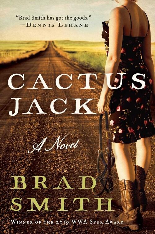 Cactus Jack by Brad Smith