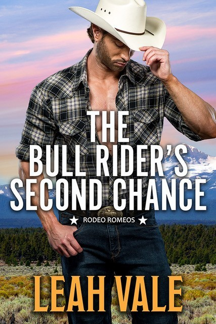 The Bull Rider's Second Chance by Leah Vale