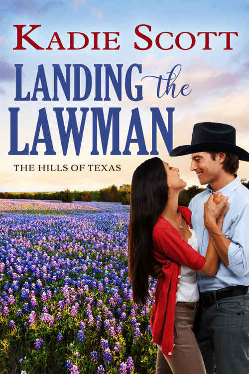 Landing the Lawman by Kadie Scott
