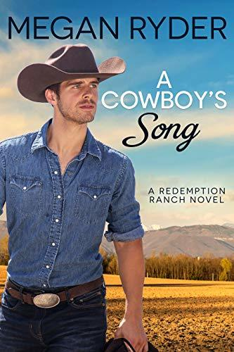 A Cowboy's Song by Megan Ryder