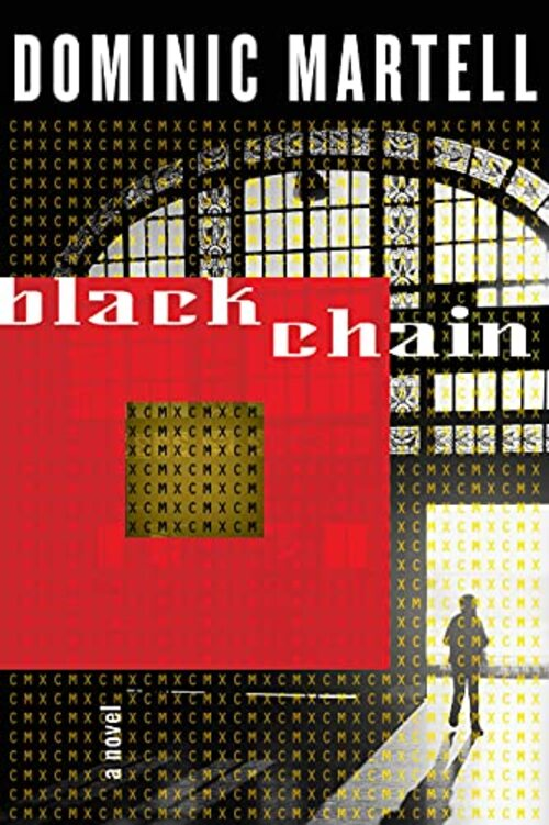 Blackchain by Dominic Martell