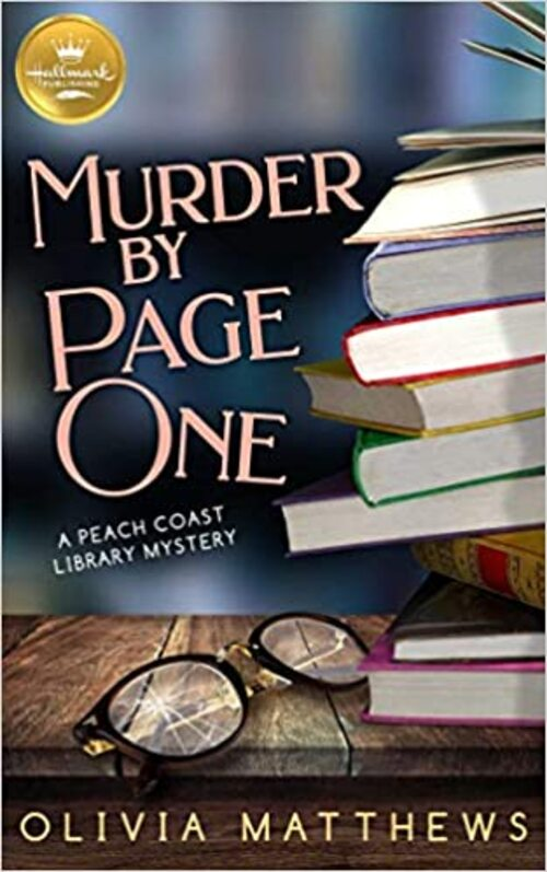 Murder by Page One: A Peach Coast Library Mystery