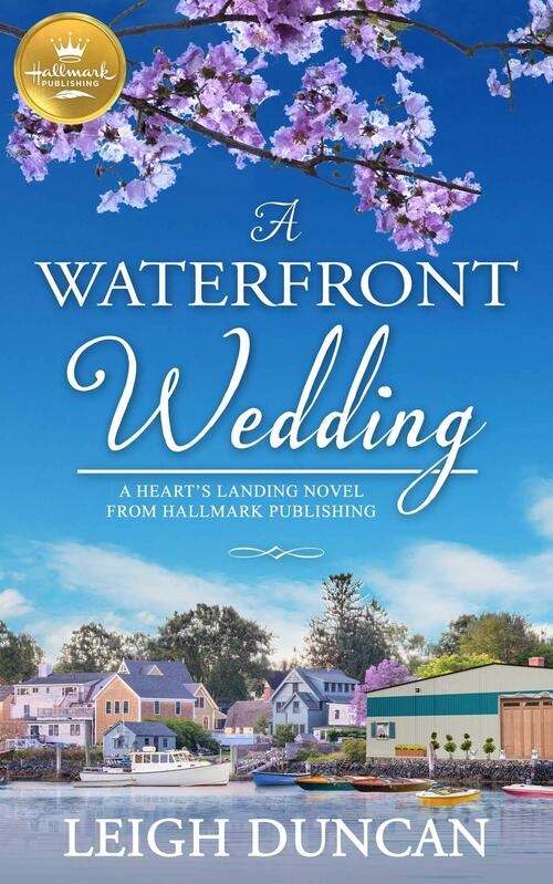 A Waterfront Wedding by Leigh Duncan