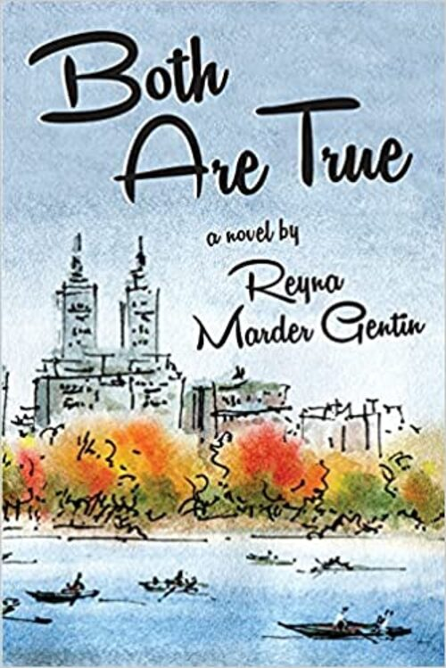 Cover Votes:  47  2 Both Are True by Reyna Marder Gentin