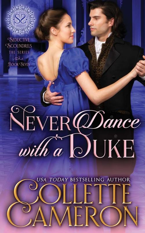 Never Dance with a Duke by Collette Cameron