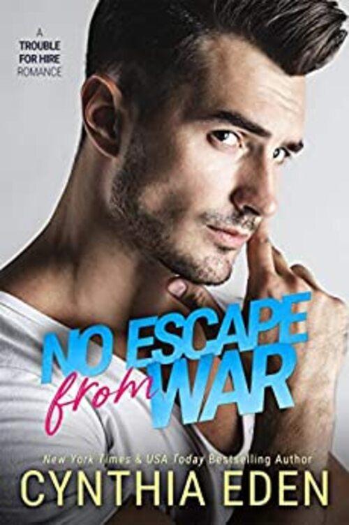 No Escape From War by Cynthia Eden