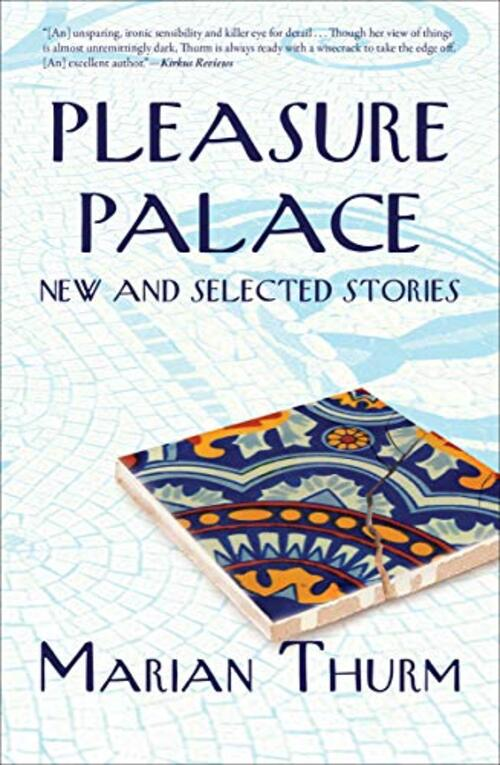 Pleasure Palace by Marian Thurm
